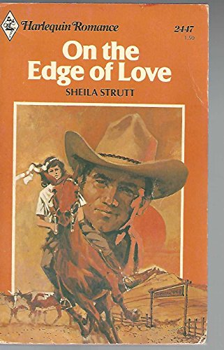 On the Edge of Love: Strutt, Sheila