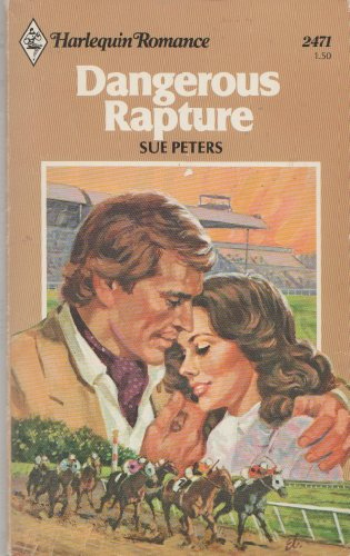 Dangerous Rapture: Peters, Sue