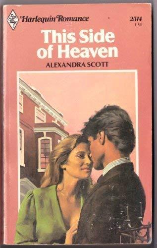 This Side of Heaven: Scott, Alexadra