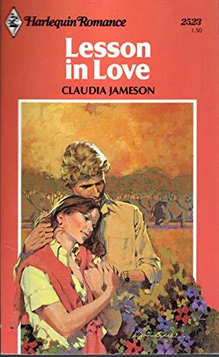 Lesson in Love; # 2523 Harlequin Romance Series: Jameson, Claudia