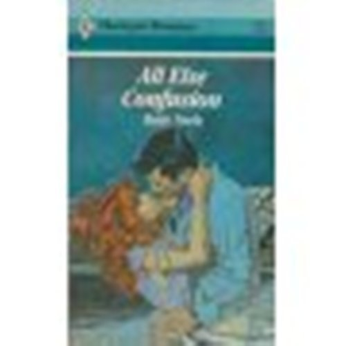9780373025428: All Else Confusion (Harlequin Romance, 2542)