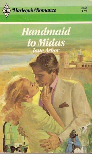 9780373025459: Handmaid To Midas