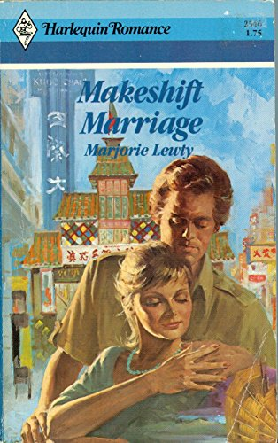 9780373025466: Makeshift Marriage