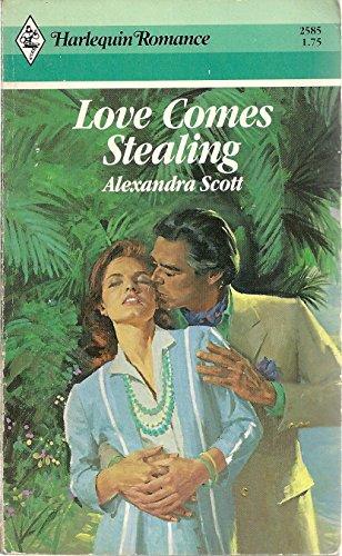 Love Comes Stealing: Alexandra Scott