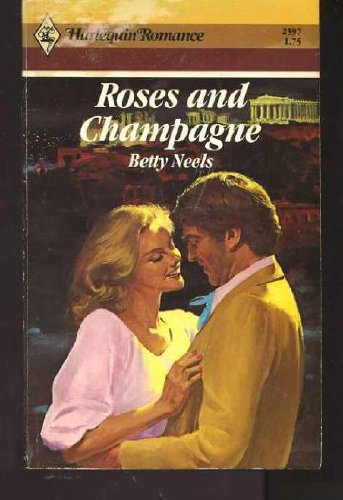 9780373025978: Roses and Champagne (Harlequin Romance, 2597)