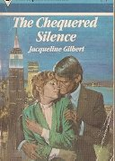 9780373026319: The Chequered Silence
