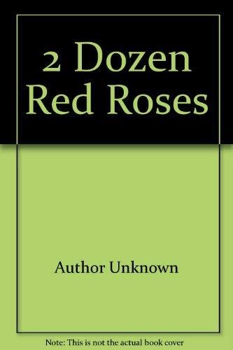 Two Dozen Red Roses: Rosemary Hammond