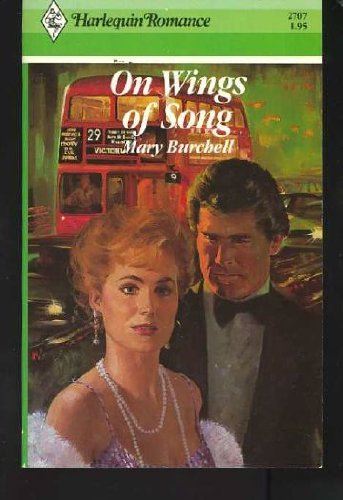 On Wings of Song: Mary Burchell