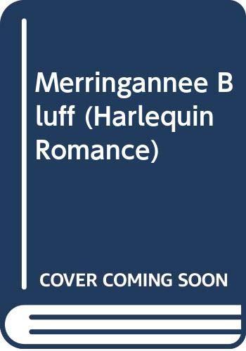 Merringannee Bluff (Harlequin Romance): Kerry Allyne