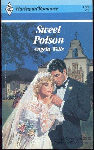 9780373027903: Sweet Poison (Harlequin Romance)