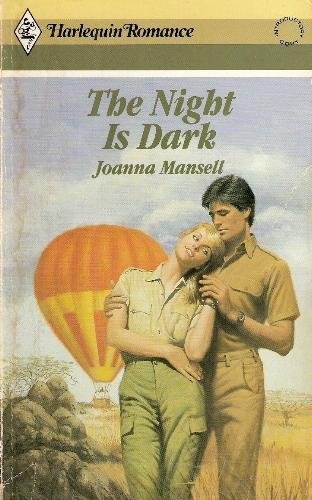 9780373028368: The Night Is Dark (Harlequin Romance, No. 2836)