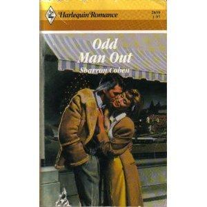 Odd Man Out (Harlequin Romance #2839): Cohen, Sharron