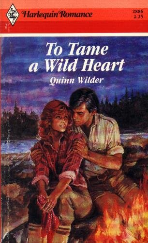 9780373028863: To Tame A Wild Heart