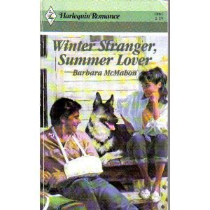 Winter Stranger, Summer Lover (Harlequin Romance, No 2895): Mcmahon, Barbara