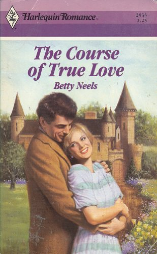 9780373029334: The Course of True Love (Harlequin Romance)