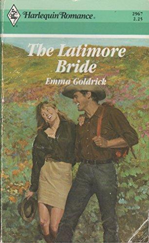 9780373029679: The Latimore Bride (Harlequin Romance)