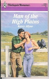 9780373029907: Man Of The High Plains