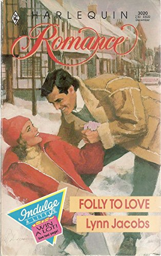 9780373030200: Folly To Love