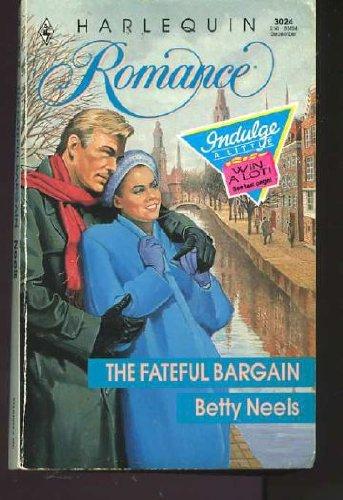 9780373030248: The Fateful Bargain