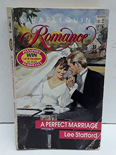 A Perfect Marriage (Harlequin Romance, No 3088): Stafford, Lee
