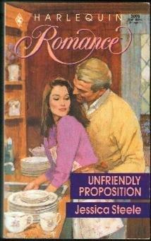 Unfriendly Proposition (Harlequin Romance #3095): Jessica Steele
