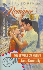 The Jewels Of Helen (Harlequin Romance, No 3128)
