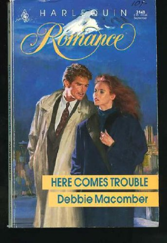 Here Comes Trouble: Debbie Macomber