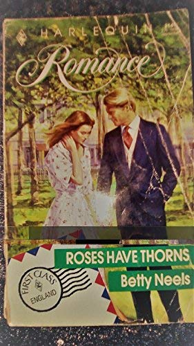 9780373031498: Roses Have Thorns
