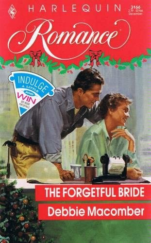 9780373031665: The Forgetful Bride (Harlequin Romance, No. 3166)