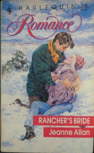 9780373031757: Rancher's Bride (Harlequin Romance, No 3175)