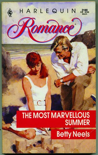 9780373031856: The Most Marvellous Summer (Harlequin Romance, No 3185)