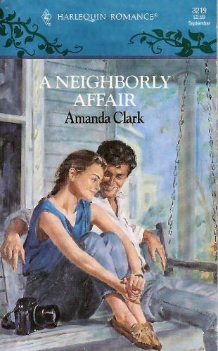 9780373032198: A Neighborly Affair (Harlequin Romance, No 3219)