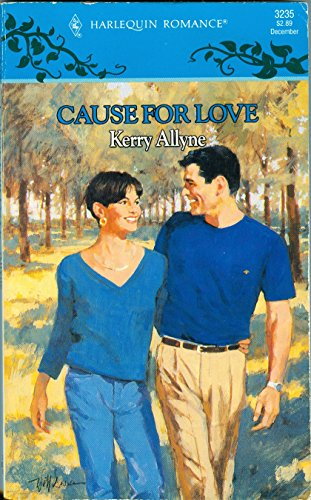 9780373032358: Cause For Love