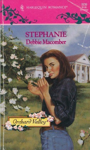 9780373032396: Stephanie (Orchard Valley Trilogy, No. 2 / Harlequin Romance, No. 3239)