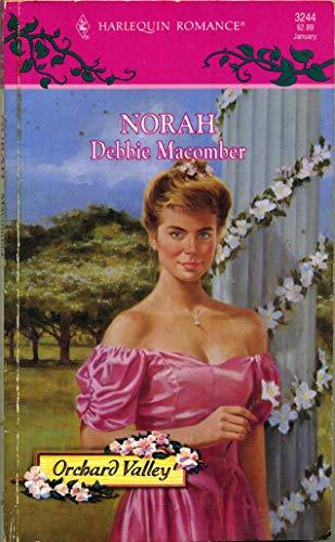 Norah (Orchard Valley Trilogy #3) (Harlequin Romance: Debbie Macomber