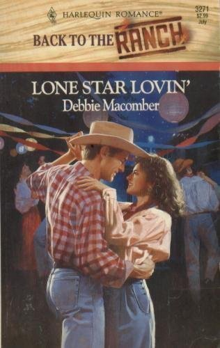 9780373032716: Lone Star Lovin' (Harlequin Romance, No 3271, Back to the Ranch)