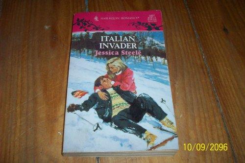 9780373033270: Italian Invader (Jessica Steele, Harlequin Romance, No. 3327)