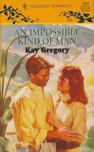 9780373033300: Impossible Kind Of Man