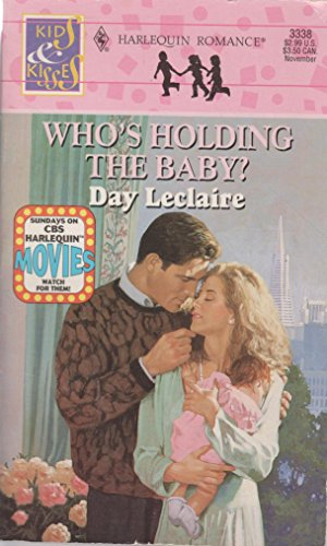9780373033386: Who's Holding the Baby? (Harlequin Romance)