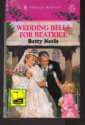 Wedding Bells For Beatrice (9780373033713) by Betty Neels