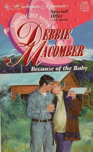 Because of the Baby (Midnight Sons): Debbie Macomber