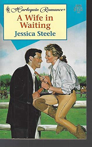 Wife In Waiting (Harlequin Romance): Jessica Steele