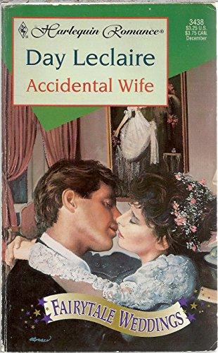 9780373034383: Accidental Wife (Fairytale Weddings Trilogy)