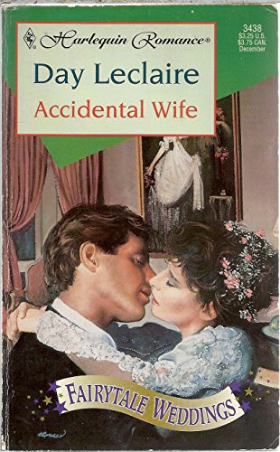 9780373034383: Accidental Wife (Fairytale Weddings Trilogy)