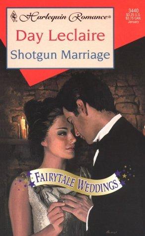 9780373034406: Shotgun Marriage (Fairytale Weddings Trilogy)