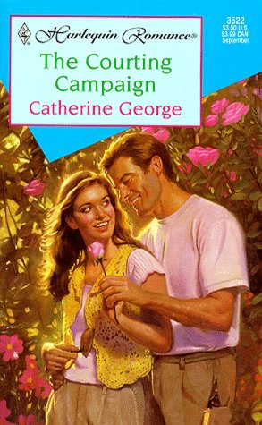 9780373035229: The Courting Campaign (Harlequin Romance , No 3522)