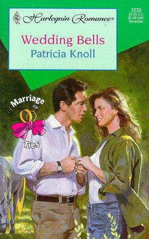 9780373035304: Wedding Bells (Marriage Ties)
