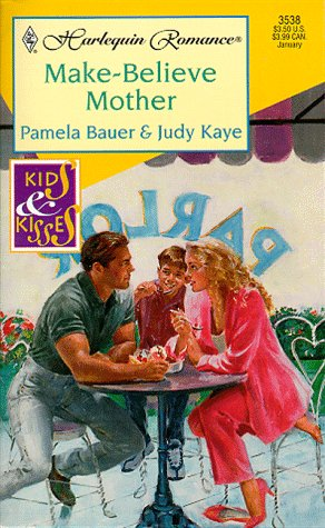 9780373035380: Make Believe Mother  (Kids & Kisses)