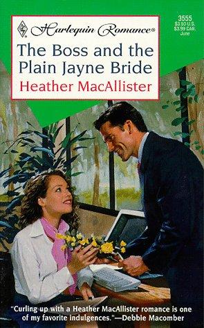 Boss And The Plain Jayne Bride: Macallister