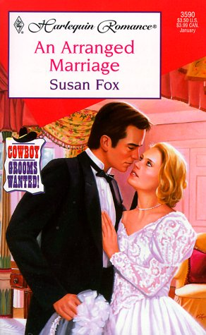 An Arranged Marriage: Cowboy Grooms Wanted: Fox, Susan